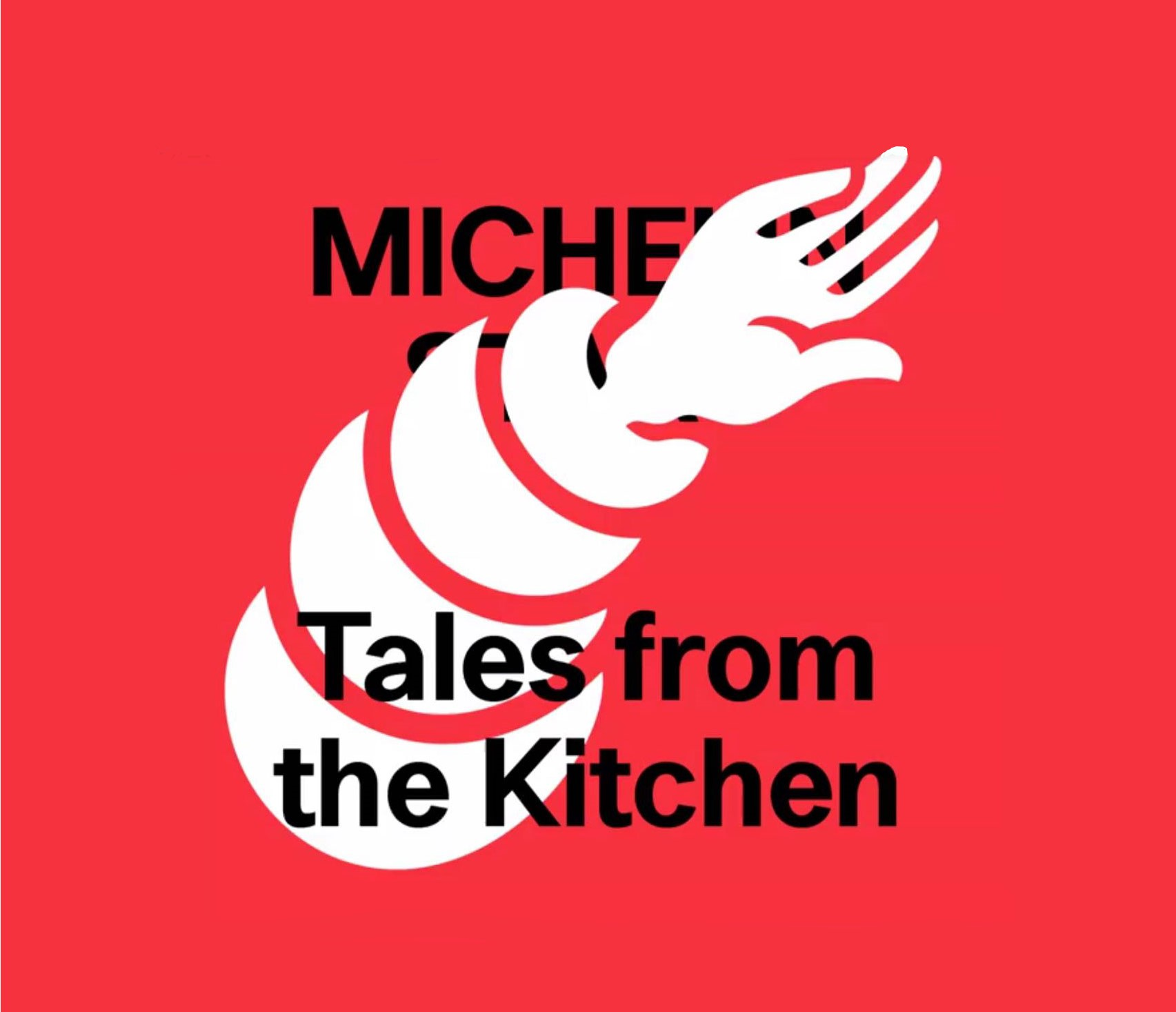 Michelin Stars Tales from the kitchen